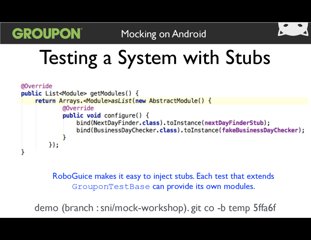 Testing a System with Stubs Mocking on Android ...