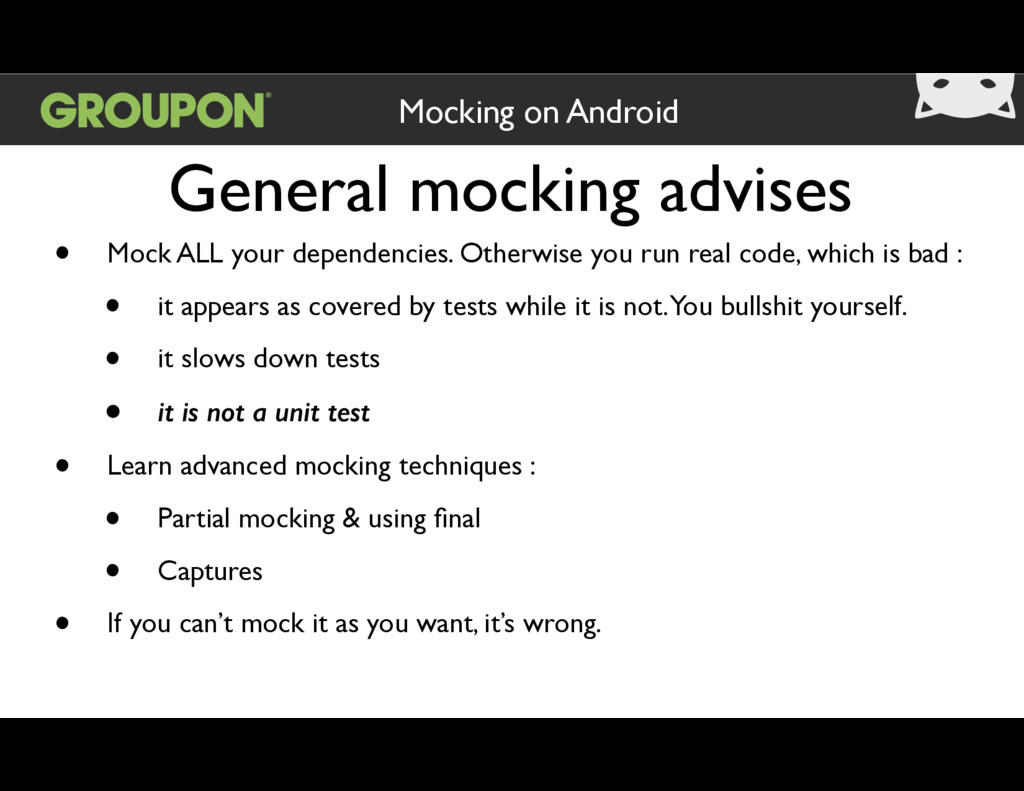 General mocking advises Mocking on Android • Mo...