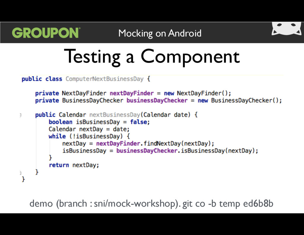Testing a Component Mocking on Android demo (br...