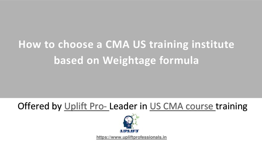 How to choose a CMA US training institute based...
