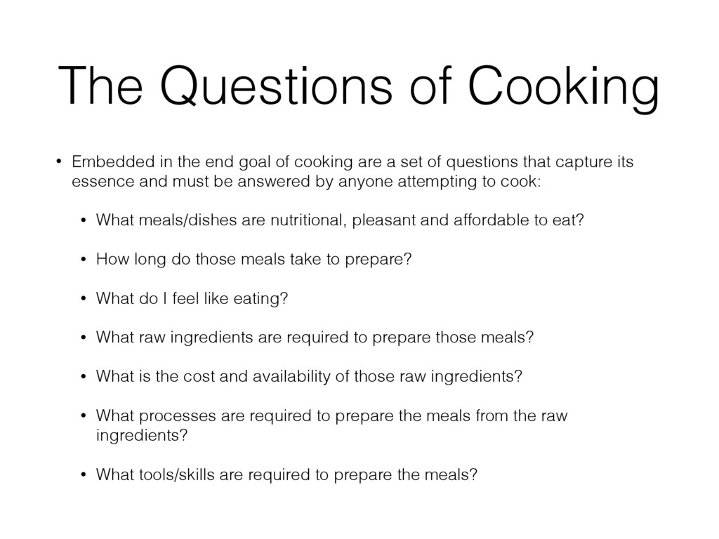 The Questions of Cooking • Embedded in the end ...