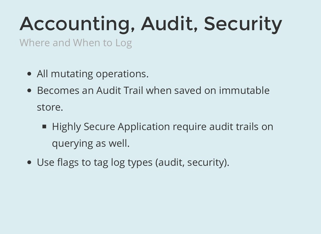 Accounting, Audit, Security Where and When to L...