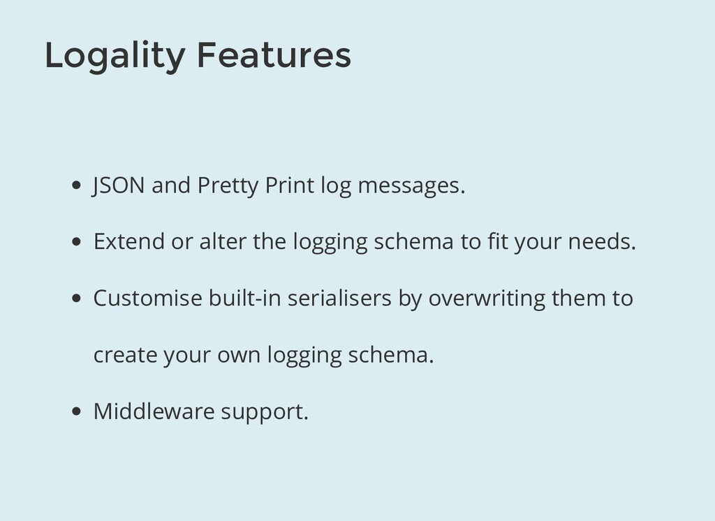 Logality Features JSON and Pretty Print log mes...