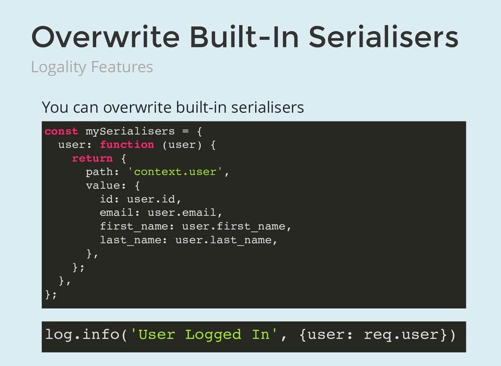 Overwrite Built-In Serialisers Logality Feature...