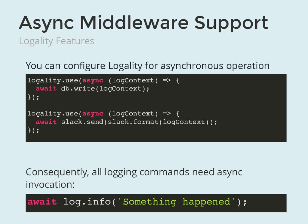 Async Middleware Support Logality Features You ...