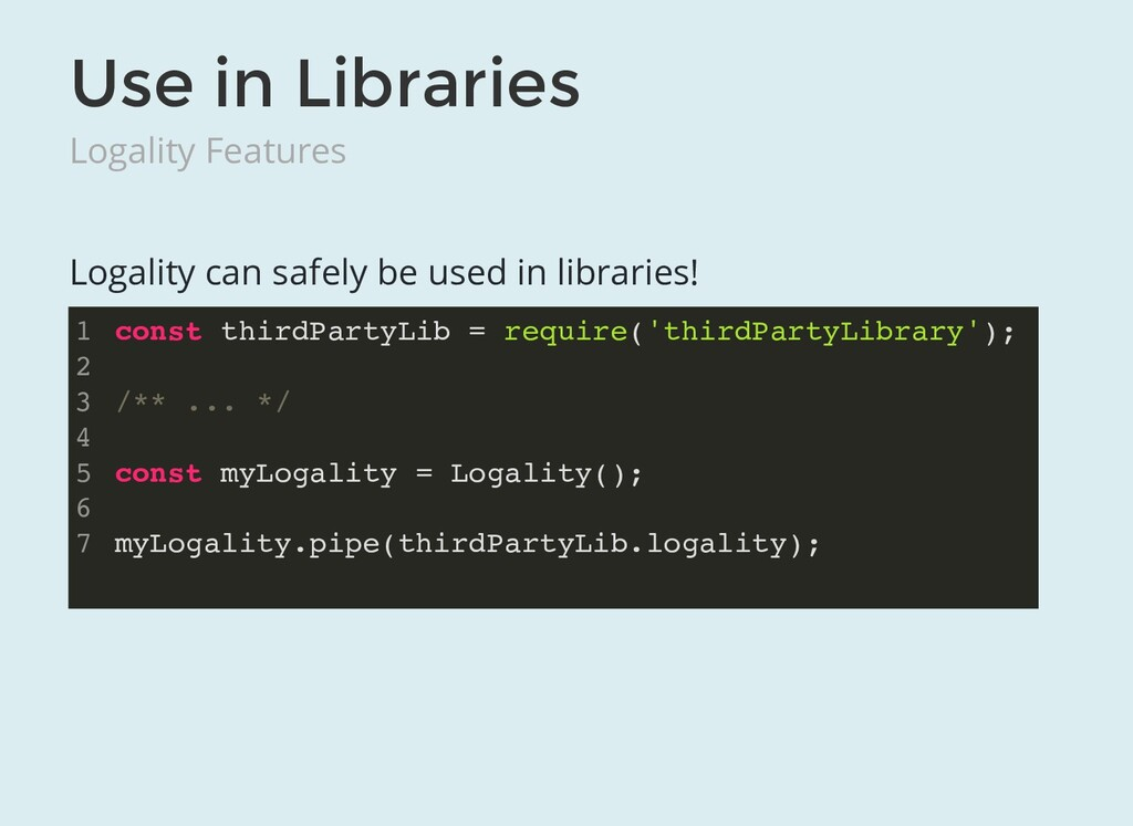 Use in Libraries Logality Features Logality can...