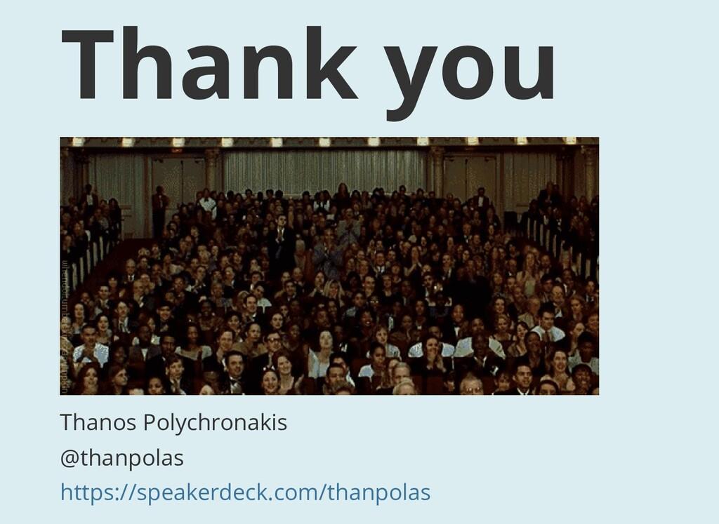 Thank you Thanos Polychronakis @thanpolas https...
