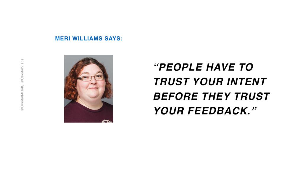 @CrystalMHuff, @CrystalVisits MERI WILLIAMS SAY...