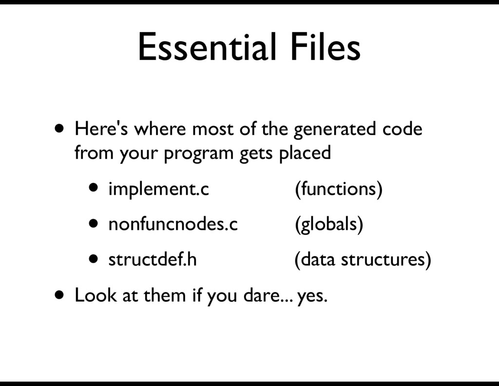 Essential Files • Here's where most of the gene...