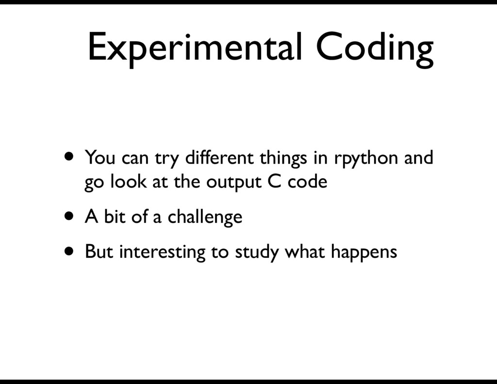 Experimental Coding • You can try different thi...