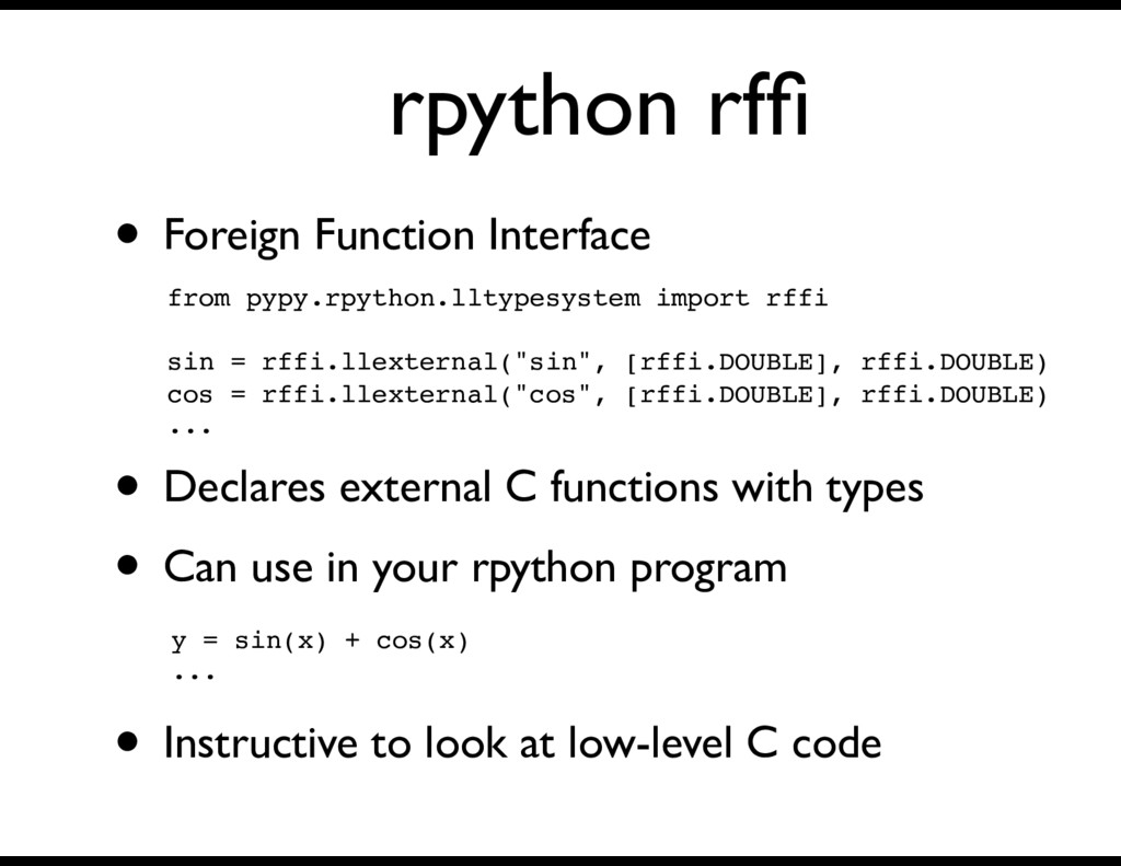 rpython rffi • Foreign Function Interface from p...