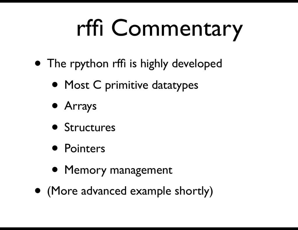 rffi Commentary • The rpython rffi is highly deve...