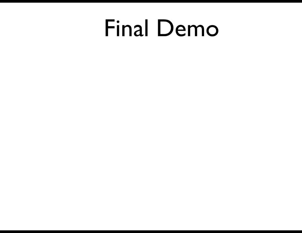 Final Demo