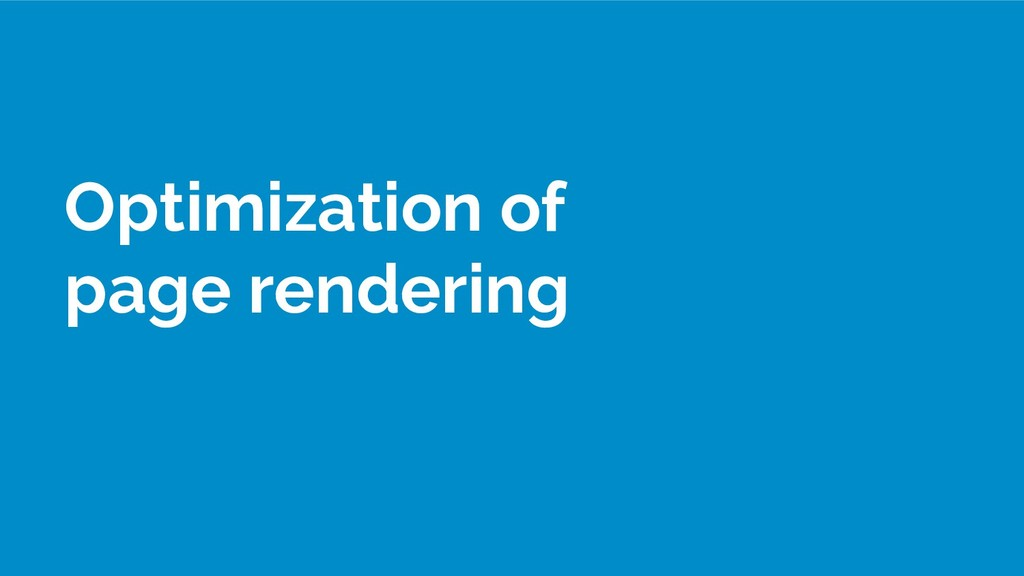 Optimization of page rendering