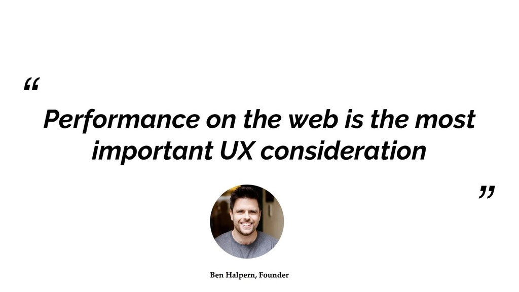 Performance on the web is the most important UX...