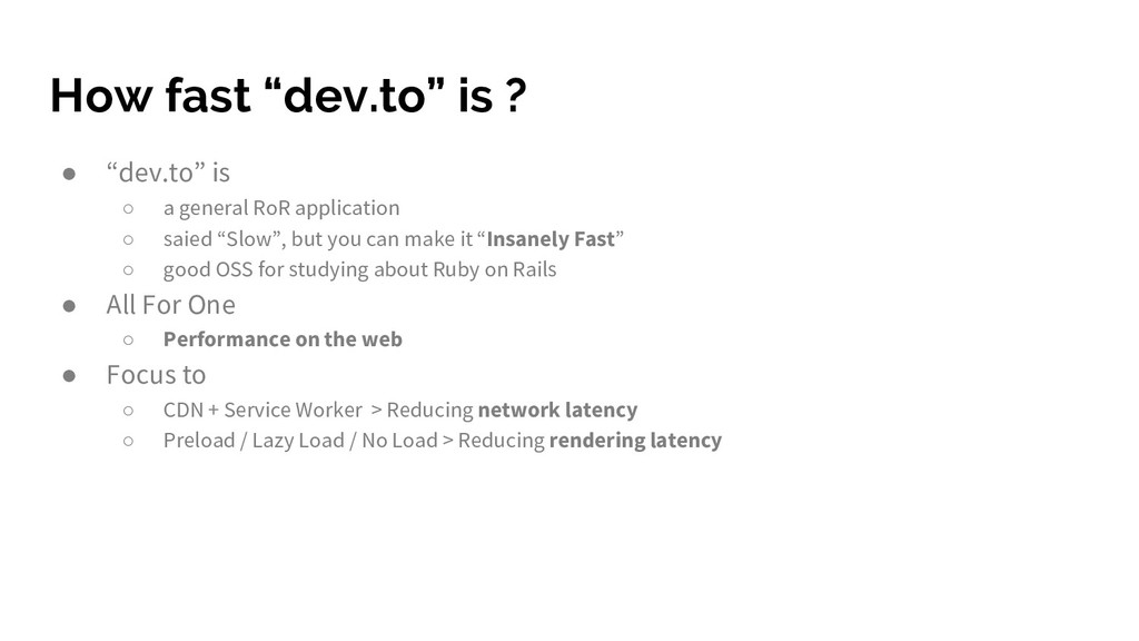 "How fast ""dev.to"" is ? ● ""dev.to"" is ○ a genera..."
