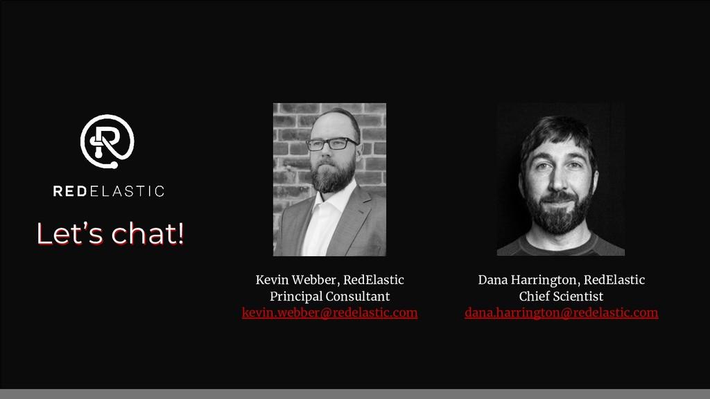Let's chat! Kevin Webber, RedElastic Principal ...