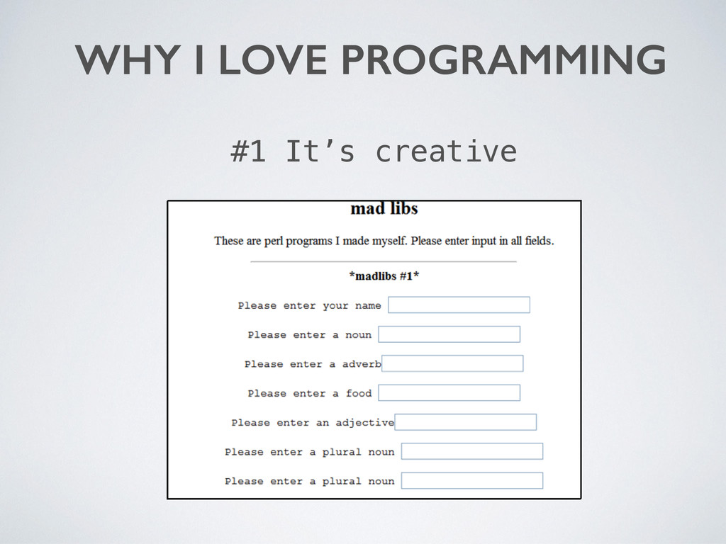 WHY I LOVE PROGRAMMING #1 It's creative