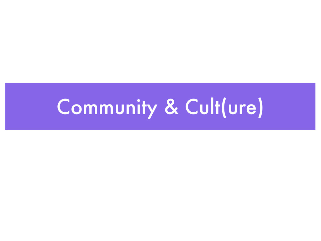 Community & Cult(ure)