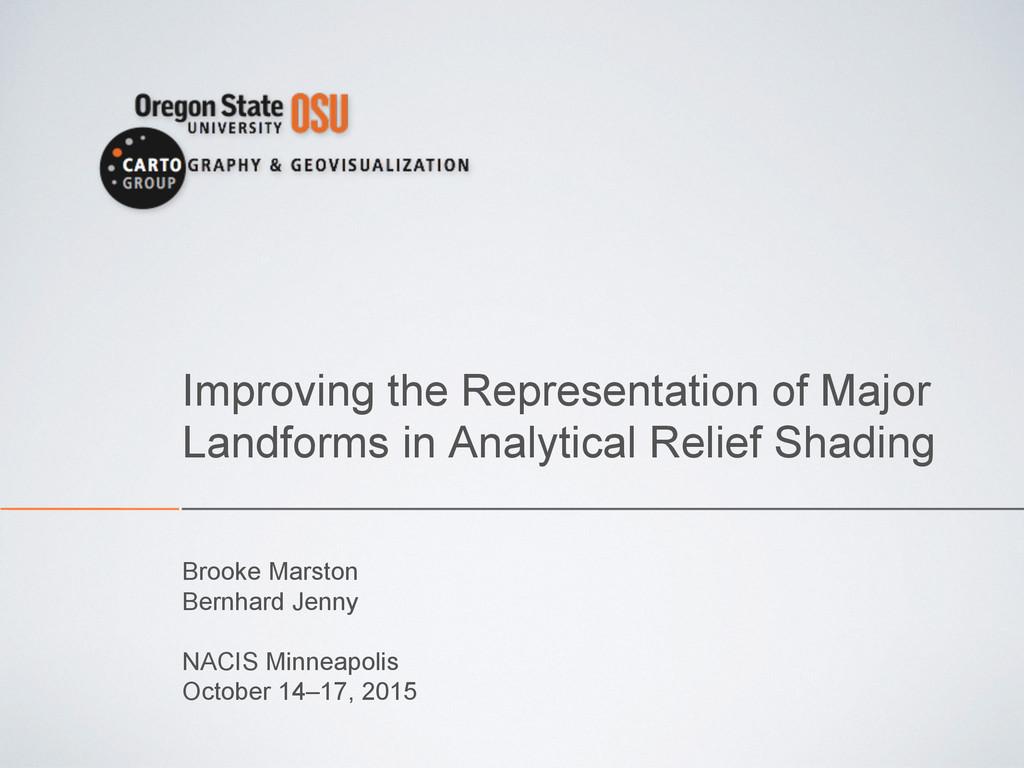 Improving the Representation of Major Landforms...