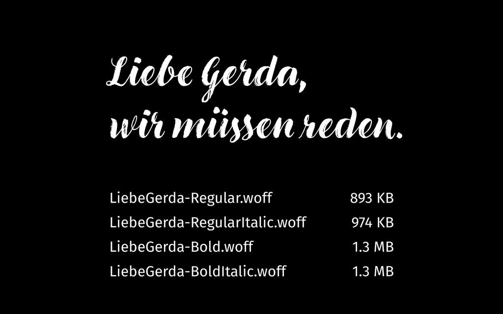 LiebeGerda-Regular.woff 893 KB LiebeGerda-Regul...