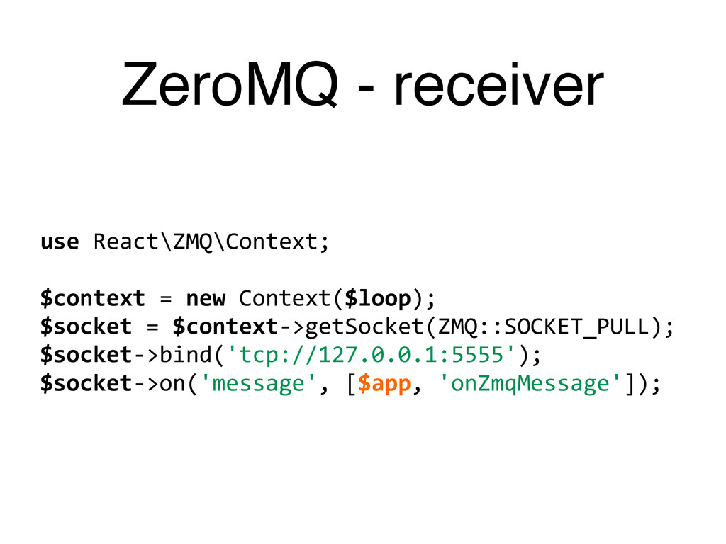 ZeroMQ - receiver use	