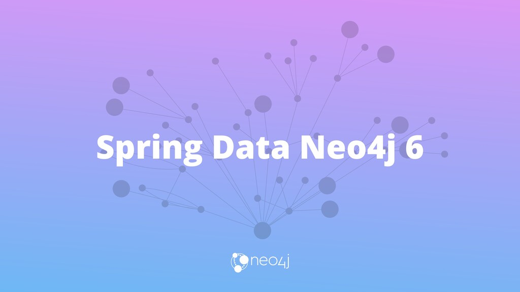 Spring Data Neo4j 6