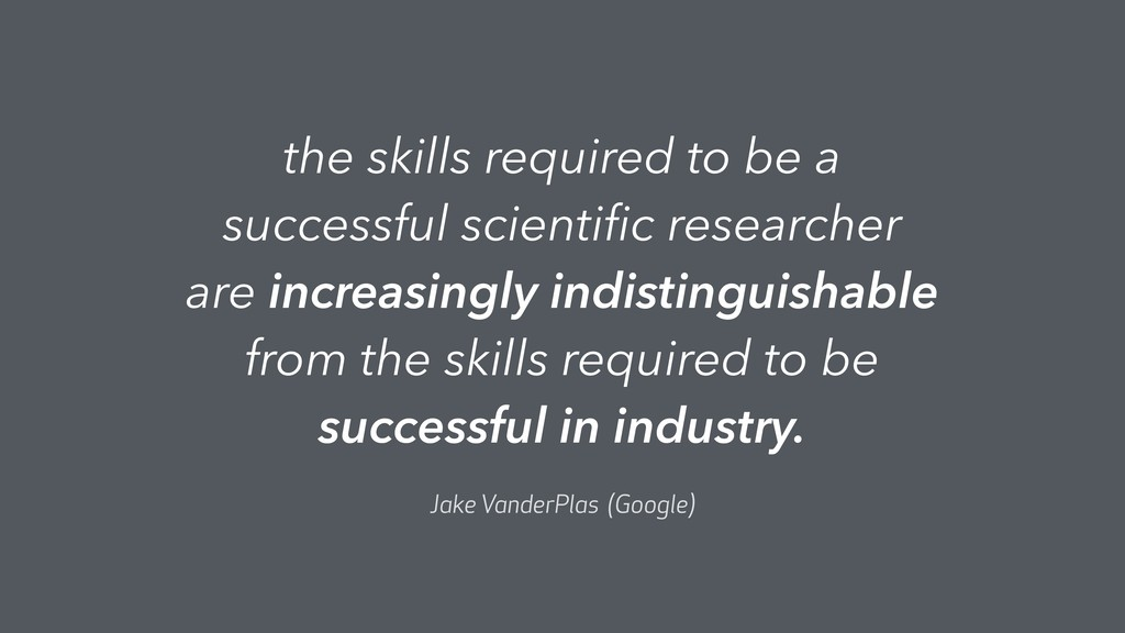 the skills required to be a successful scientifi...