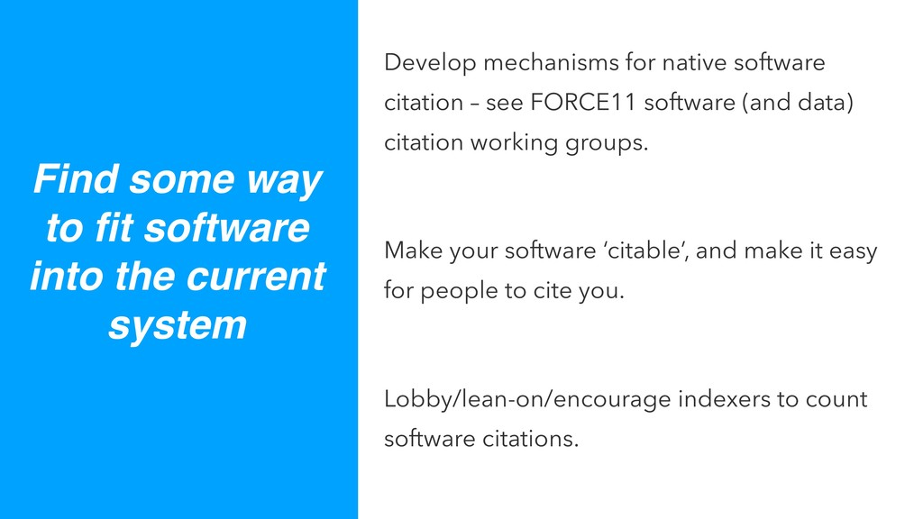 Develop mechanisms for native software citation...