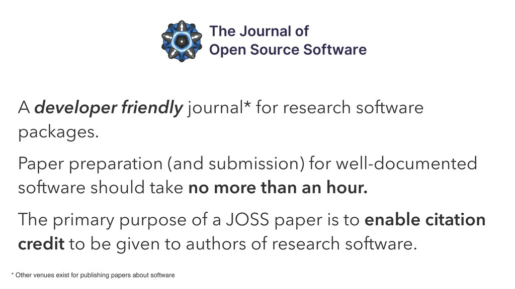A developer friendly journal* for research soft...