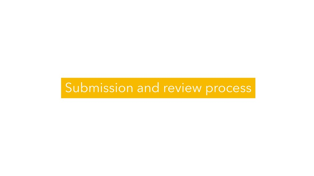 Submission and review process