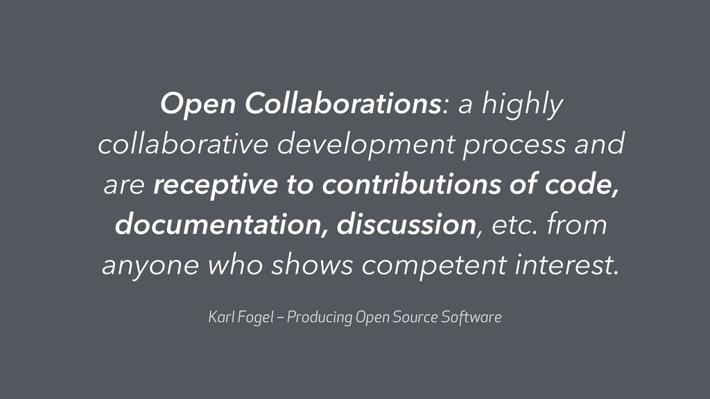 Open Collaborations: a highly collaborative dev...