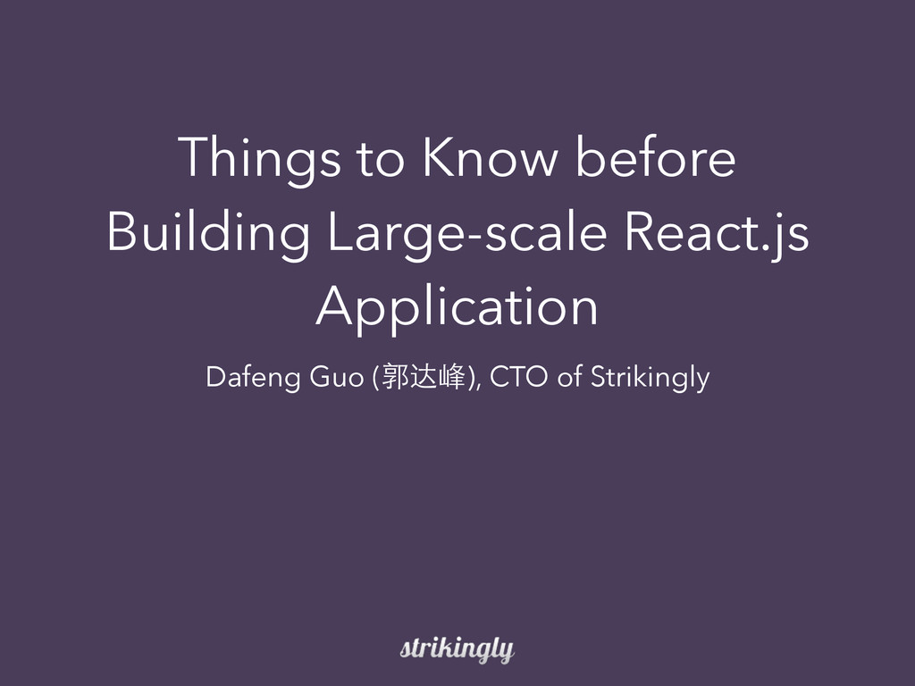 Things to Know before Building Large-scale Reac...