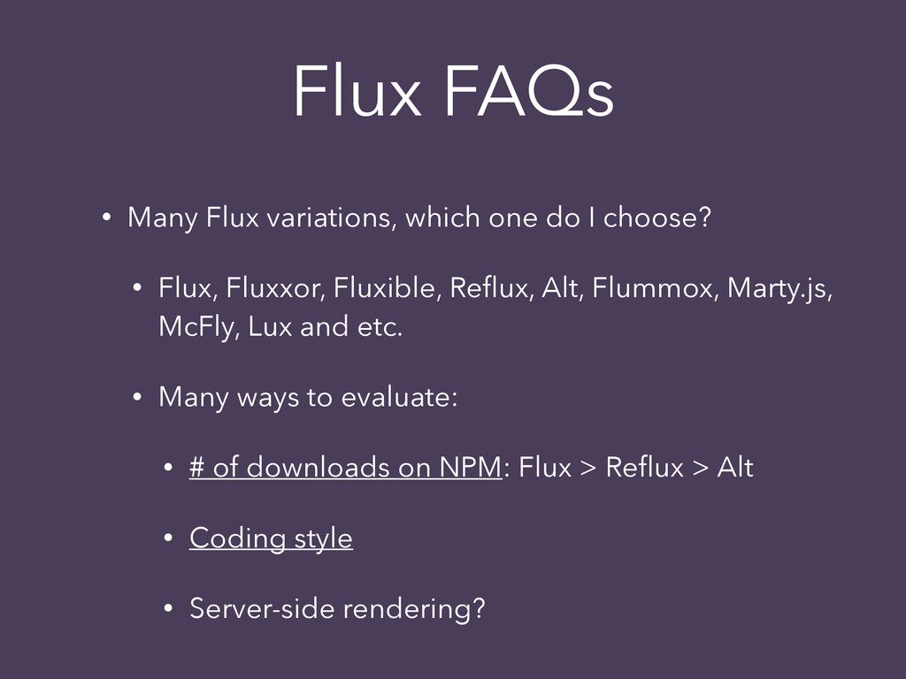 • Many Flux variations, which one do I choose? ...