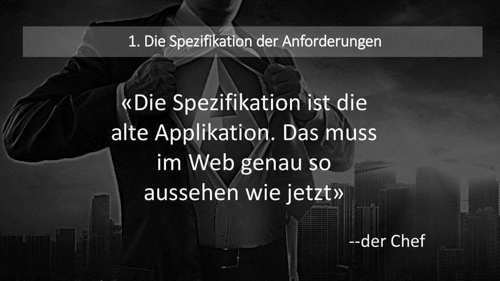 1. Die Spezifikation der Anforderungen «Die Spe...