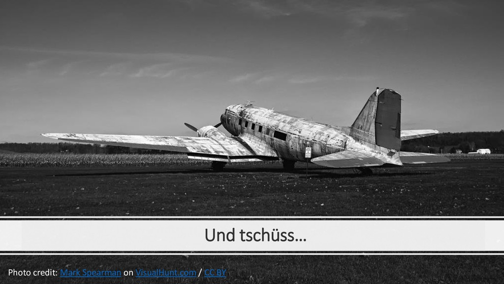 Und tschüss… Photo credit: Mark Spearman on Vis...
