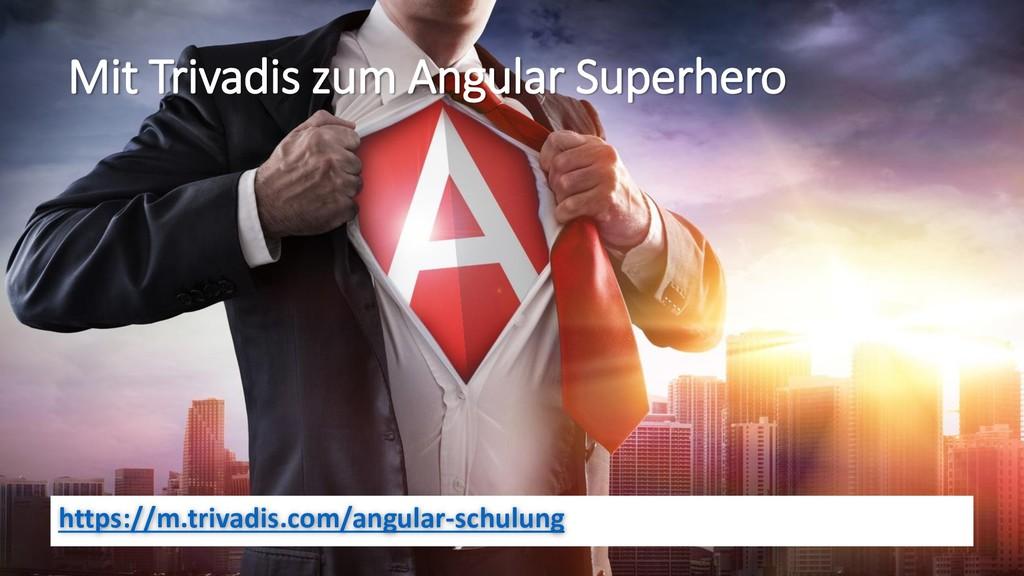 https://m.trivadis.com/angular-schulung Mit Tri...