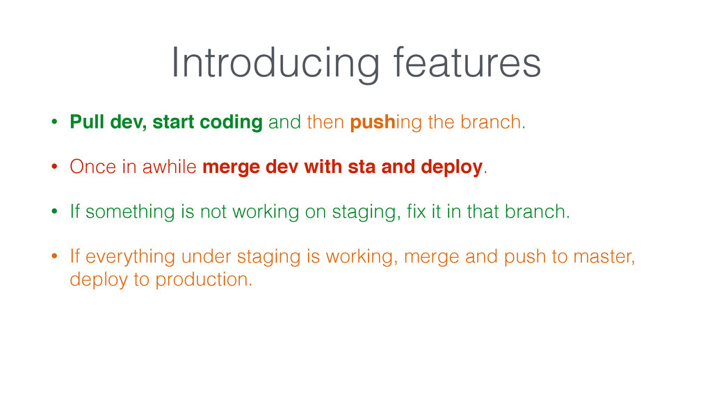 • Pull dev, start coding and then pushing the b...