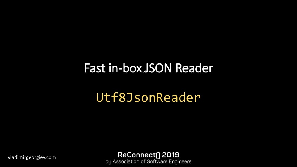 vladimirgeorgiev.com Fast in-box JSON Reader Ut...