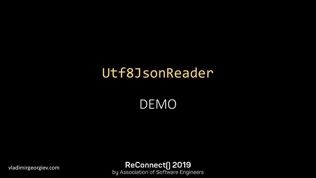 vladimirgeorgiev.com Utf8JsonReader DEMO