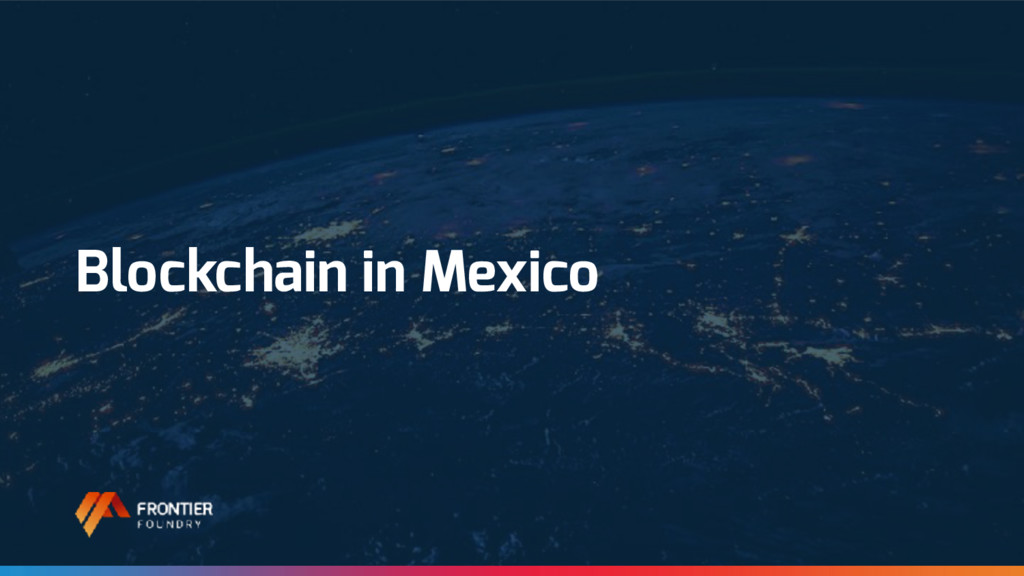 Blockchain in Mexico