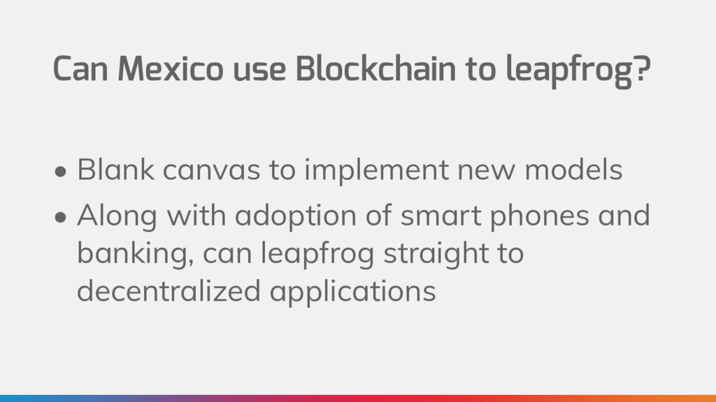 Can Mexico use Blockchain to leapfrog? • Blank ...