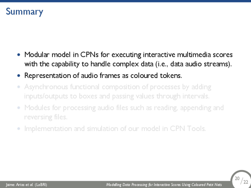 Summary • Modular model in CPNs for executing i...