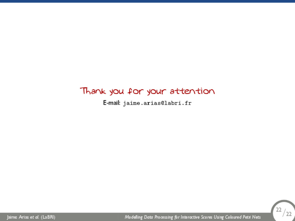Thank you for your attention E-mail: jaime.aria...