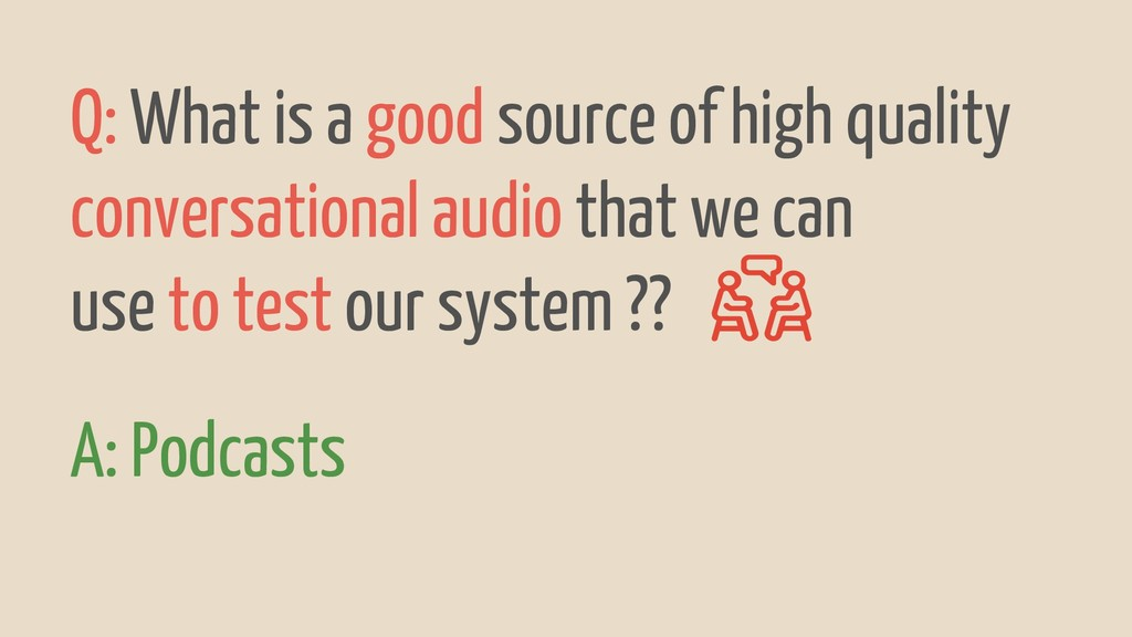 Q: What is a good source of high quality conver...
