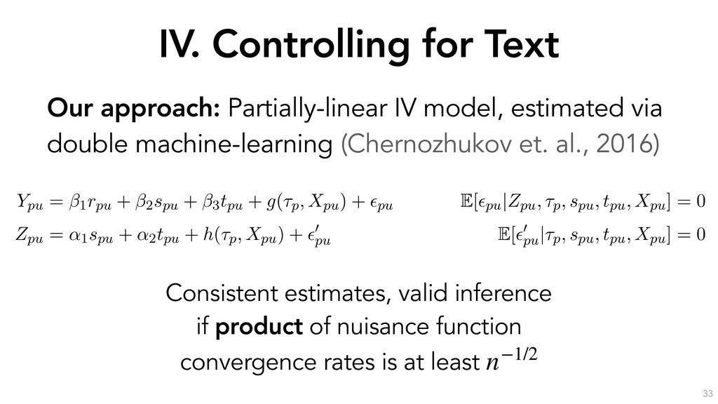 IV. Controlling for Text 33 Our approach: Parti...