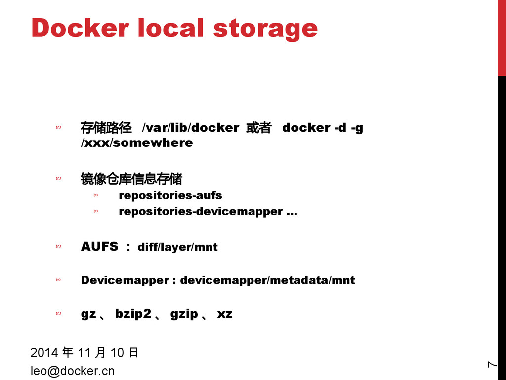 Docker local storage 2014 年 11 月 10 日 leo@docke...