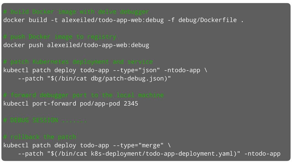 # build Docker image with delve debugger docker...