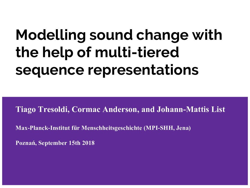 Modelling sound change with the help of multi-t...