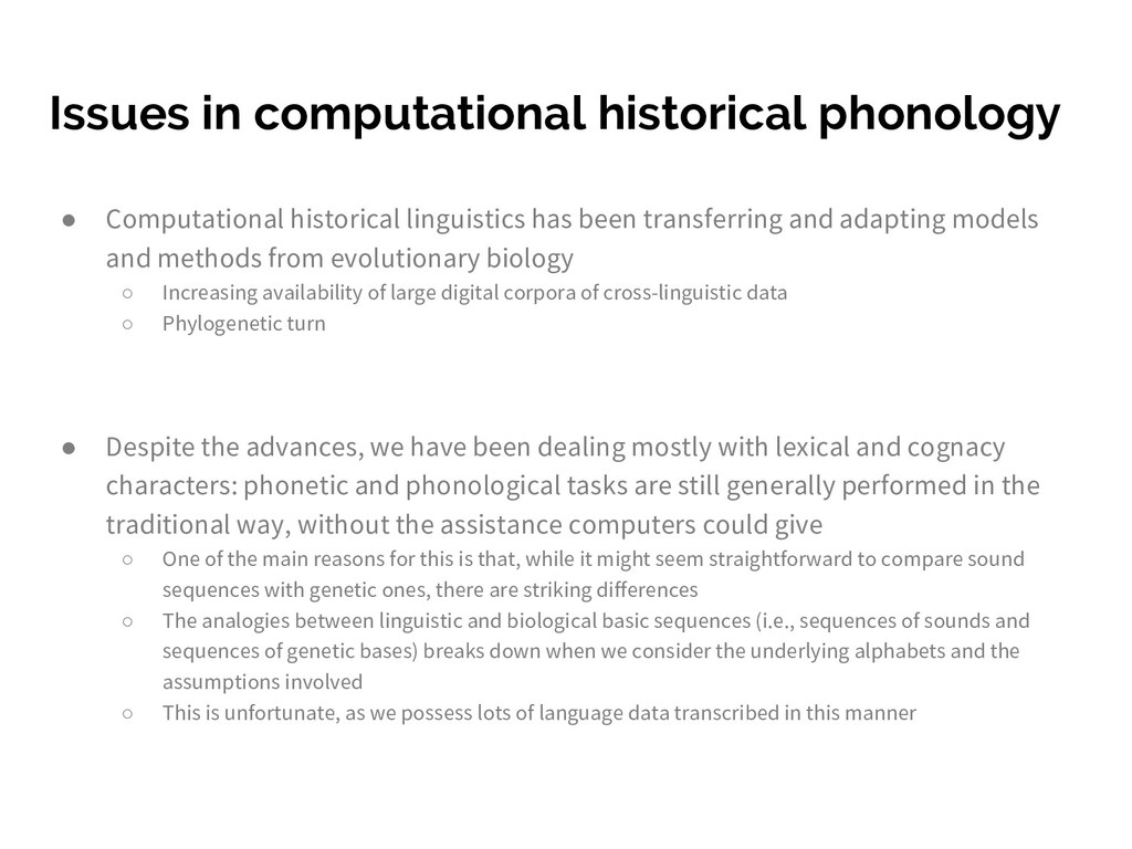 Issues in computational historical phonology ● ...